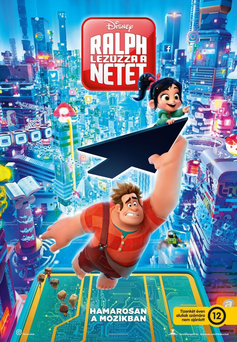 Ralph lezúzza a netet /Ralph Breaks the Internet: Wreck-It Ralph 2/
